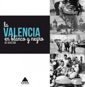 Valencia en Blanco y negro Blog