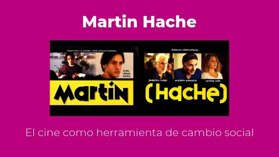 El cine herramienta de cambio social. Martin Hache
