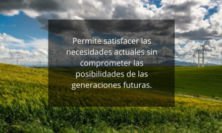 La sostenibilidad un cambio necesario