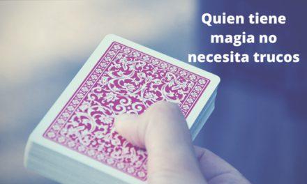 Quien tiene magia no necesita trucos en las redes
