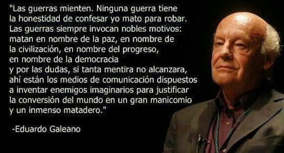 Eduardo Galeano sobre la guerra
