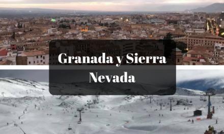 Granada y Sierra Nevada recomendación bloguera