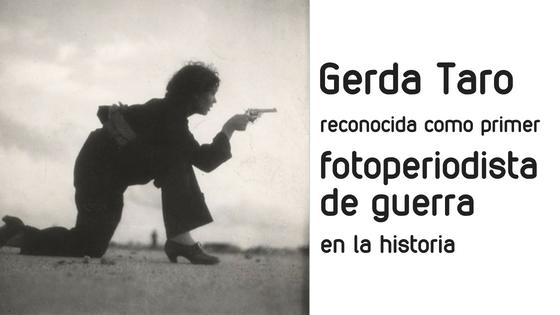 Gerda Taro fotoperiodista de guerra