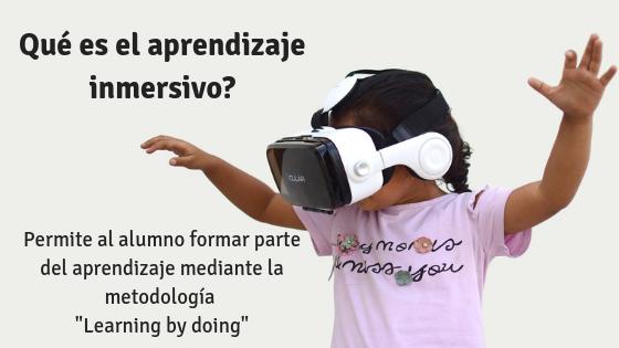 Aprendizaje inmersivo o educación inmersiva