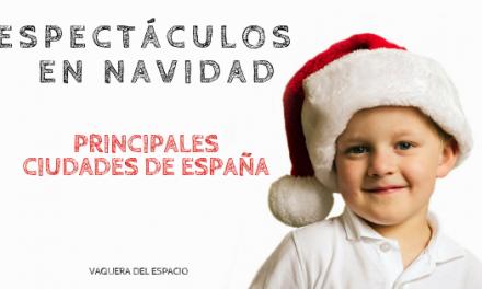 Qué hacer con niños en navidades. Espectáculos