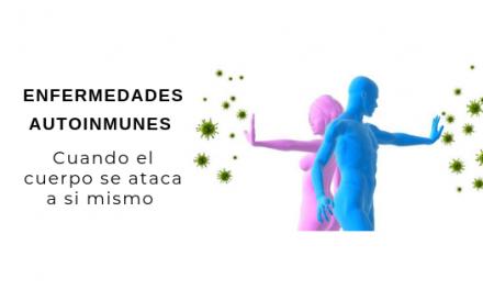 Qué es una enfermedad autoinmune?