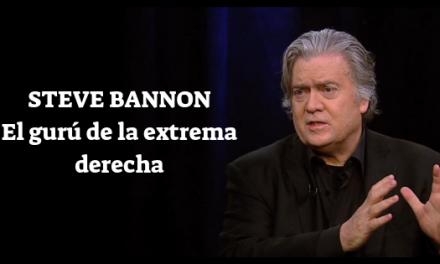 Steve Bannon y su inquietante salto a Europa