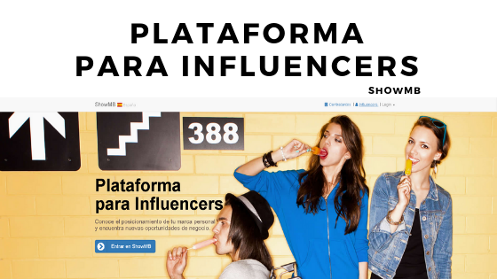 Influencers ShowMB. Plataforma para Influencers