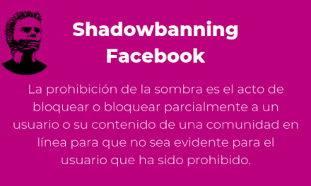 Tu fan page pierde audiencia?. Shadowbanning