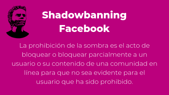 Tu fan page pierde audiencia?. Shadowbanning