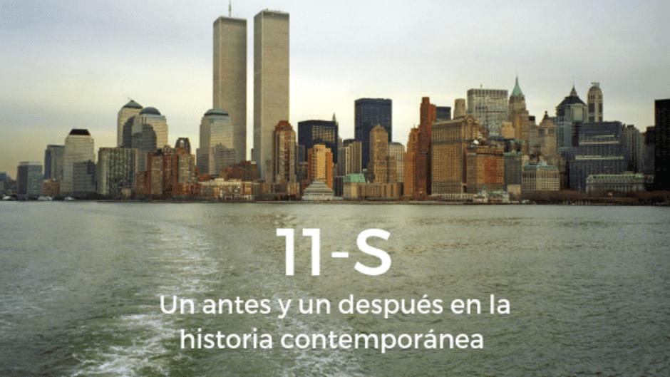 11 de septiembre de 2001. Un antes y un después