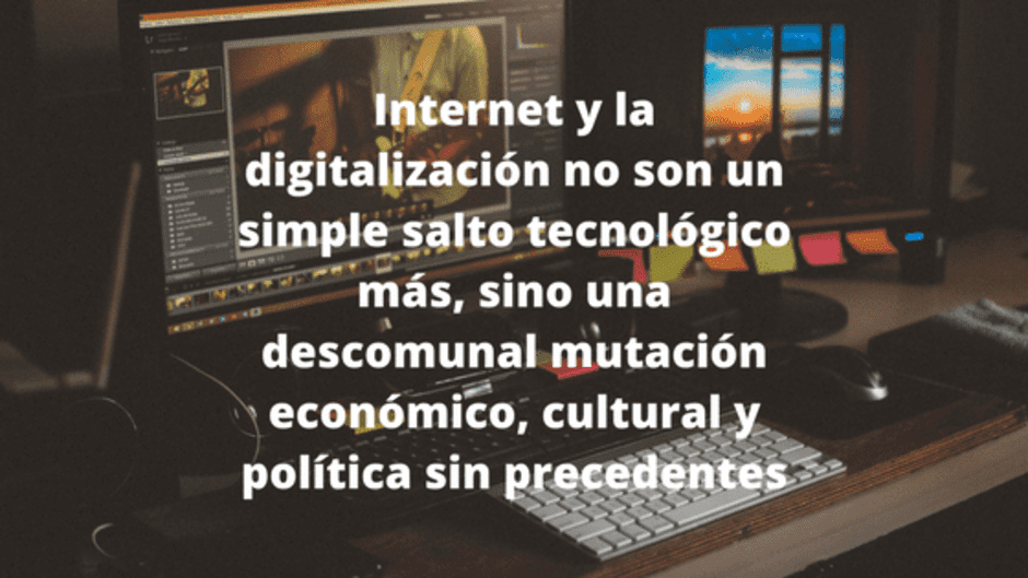 Internet y la digitalización