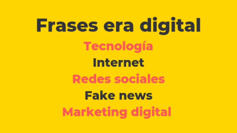 Frases era digital. Tecnología, digitalización