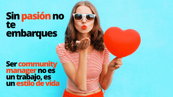 Ser community manager pasión por comunicar