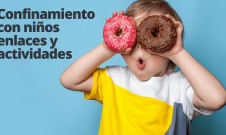 Confinamiento con niños enlaces y actividades