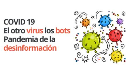 El otro virus los bots. Pandemia desinformación