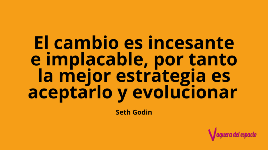 Frase transformación digital Seth Godin