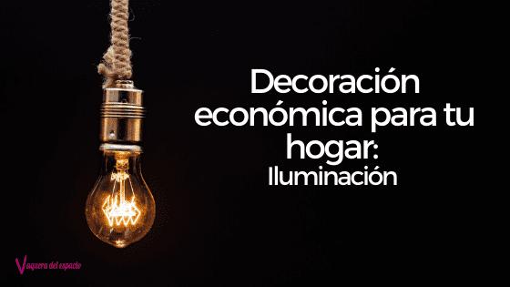 Decoración para el hogar: Iluminación