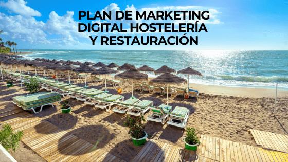 Plan de marketing digital hostelería  y restauración