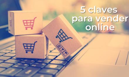 5 claves para vender online. Especial E-commerce