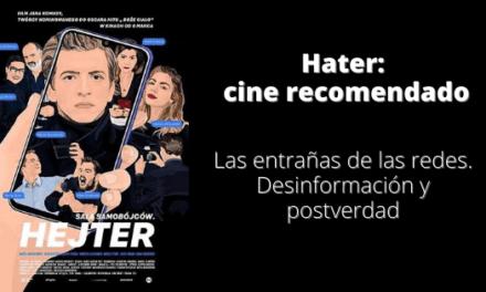Hater cine recomendado. Redes y manipulación