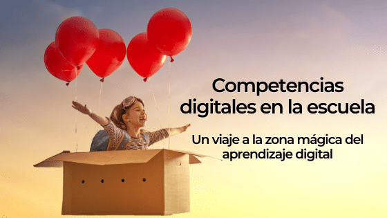 Competencias digitales en la escuela