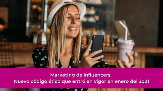 Marketing de influencers. Lo que necesitas saber