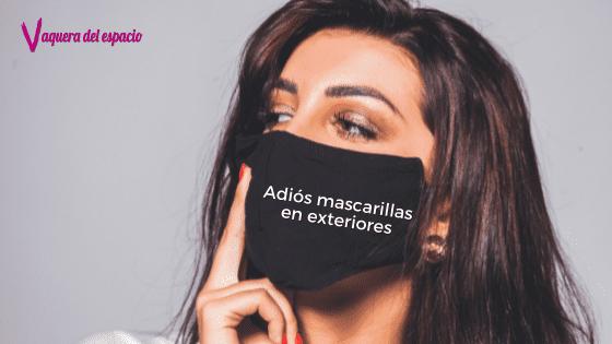 Adiós mascarillas en exteriores en España