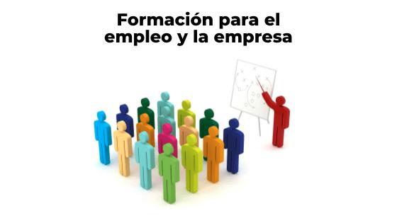 Formación para el empleo y la empresa