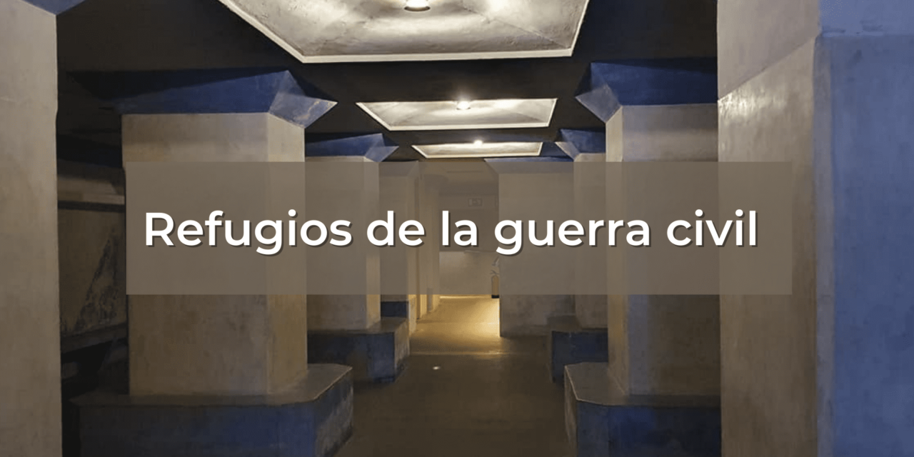 Los refugios de la guerra civil. Valencia