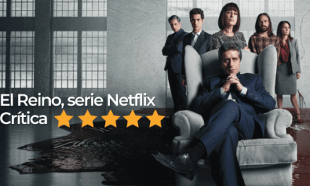 El Reino serie Argentina disponible en Netflix