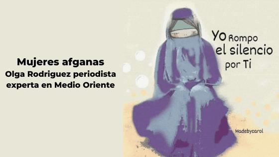 Mujeres afganas por Olga Rodriguez periodista