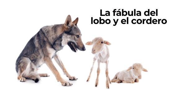 La fábula del lobo y el cordero. El oportunismo